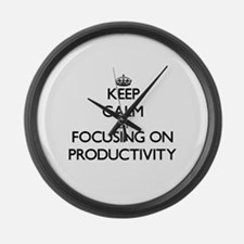 Keep Calm by focusing on Producti Large Wall Clock