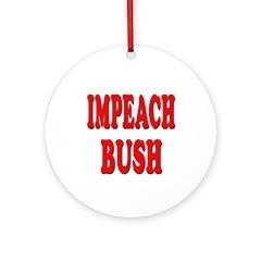 Impeach Bush (Christmas Tree Ornament)