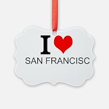 I Love San Francisco Ornament