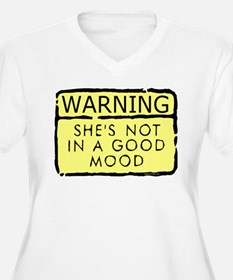 She's Not in a Good Mood T-Shirt