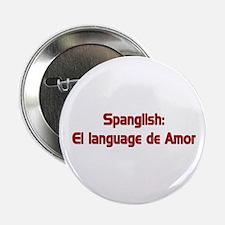 Spanglish: El language de Amo Button