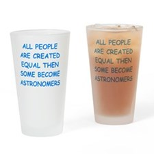 Cute Astronomy funny Drinking Glass
