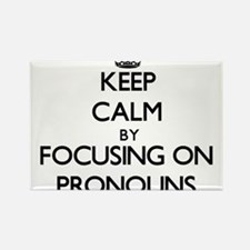 Keep Calm by focusing on Pronouns Magnets