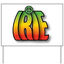 IRIE PEACE Yard Sign
