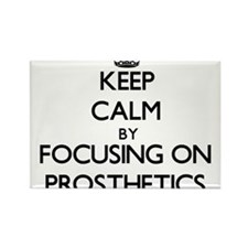 Keep Calm by focusing on Prosthetics Magnets