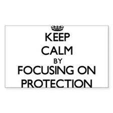 Keep Calm by focusing on Protection Decal