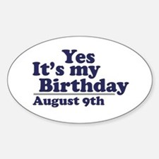 August 9 Birthday Oval Decal