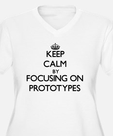 Keep Calm by focusing on Prototy Plus Size T-Shirt