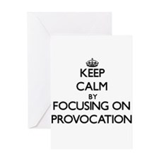 Keep Calm by focusing on Provocatio Greeting Cards