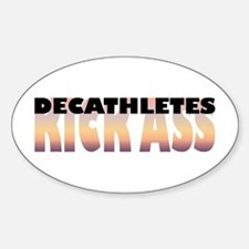 Decathletes Kick Ass Oval Decal
