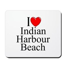 """I Love Indian Harbour Beach"" Mousepad"