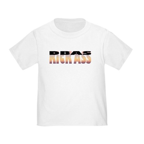 DBAs Kick Ass Toddler T-Shirt