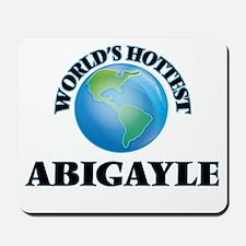 World's Hottest Abigayle Mousepad