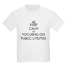 Keep Calm by focusing on Public Utilities T-Shirt