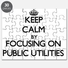 Keep Calm by focusing on Public Utilities Puzzle
