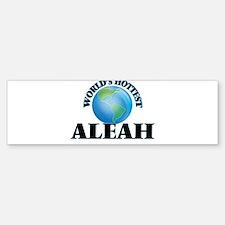 World's Hottest Aleah Bumper Bumper Bumper Sticker