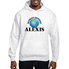 World's Hottest Alexis Hoodie Sweatshirt
