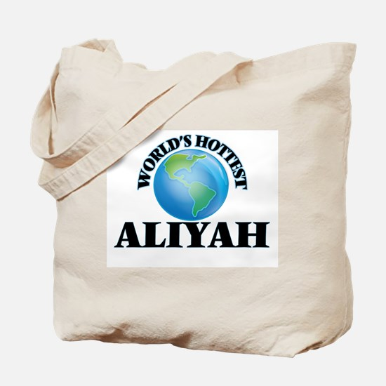 World's Hottest Aliyah Tote Bag