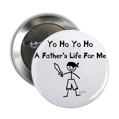 """A Father's Life For Me 2.25"""" Button"""
