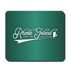 Rhode Island State of Mine Mousepad