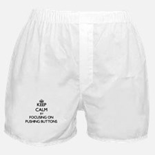 Keep Calm by focusing on Pushing Butt Boxer Shorts