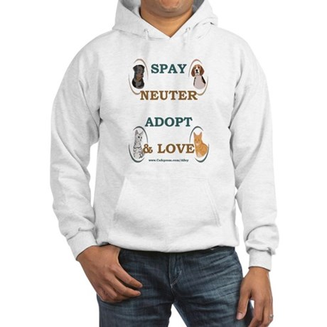 SPAY/NEUTER/ADOPT/LOVE Hooded Sweatshirt