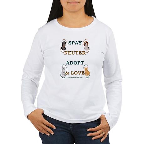 SPAY/NEUTER/ADOPT/LOVE Women's Long Sleeve T-Shirt
