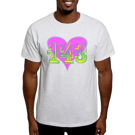 143 - I Love You Light T-Shirt