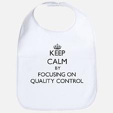 Keep Calm by focusing on Quality Control Bib