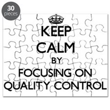 Keep Calm by focusing on Quality Control Puzzle