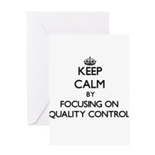 Keep Calm by focusing on Quality Co Greeting Cards