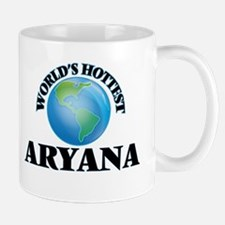 World's Hottest Aryana Mugs