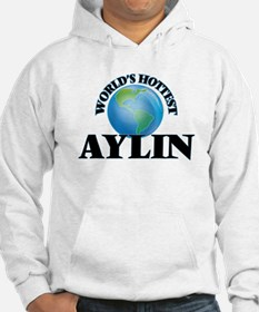 World's Hottest Aylin Hoodie Sweatshirt