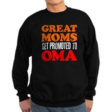 Great Moms Promoted Oma Sweatshirt
