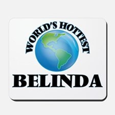 World's Hottest Belinda Mousepad