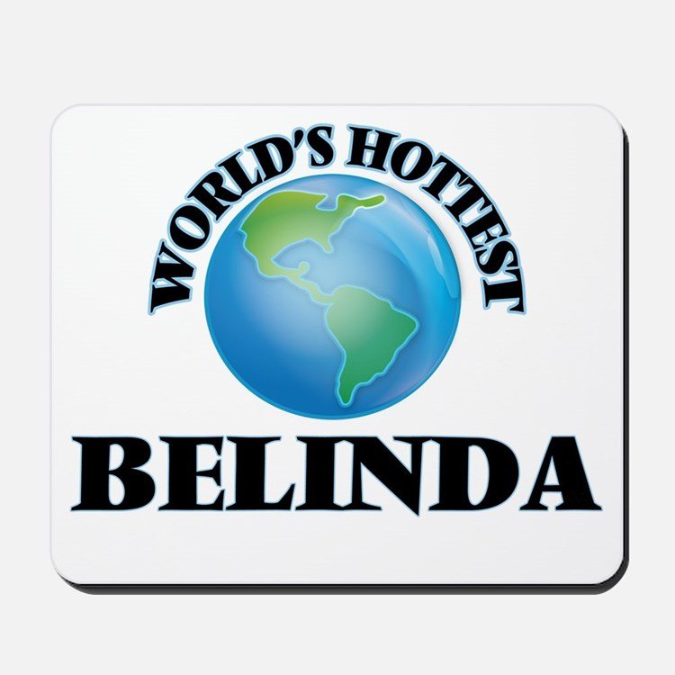 World's Hottest Belinda Mousepad