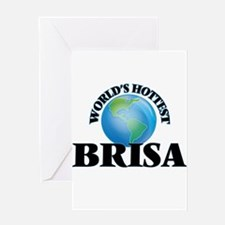 World's Hottest Brisa Greeting Cards