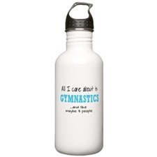 All I Care About Gymnastics Water Bottle