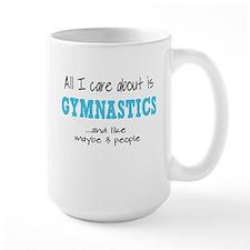 All I Care About Gymnastics Mugs