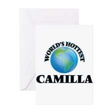 World's Hottest Camilla Greeting Cards