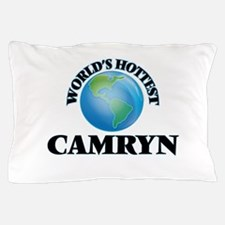 World's Hottest Camryn Pillow Case