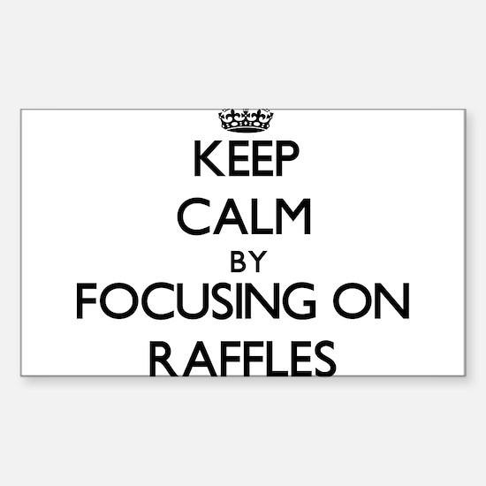 Keep Calm by focusing on Raffles Decal