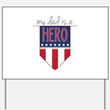 Dad Hero Flag Yard Sign