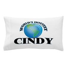World's Hottest Cindy Pillow Case