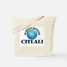 World's Hottest Citlali Tote Bag