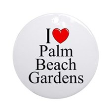 """I Love Palm Beach Gardens"" Ornament (Round)"