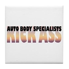 Auto Body Specialists Kick Ass Tile Coaster