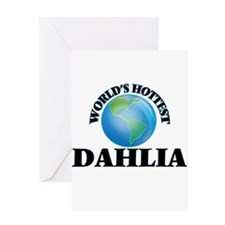 World's Hottest Dahlia Greeting Cards