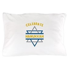 Celebrate Hanukkah Pillow Case