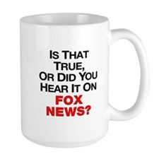 True or Fox News Mug
